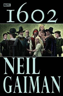 MARVEL 1602 By Neil Gaiman - Hardcover **Mint Condition**