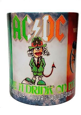 Ac/dc- Aviva Stadium- Have A Drink On Me Dublin -1St July 2015- Mug