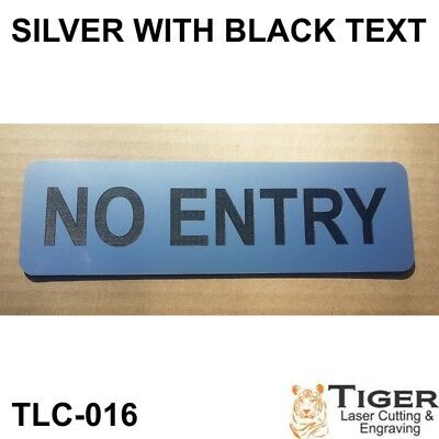 No Entry Sign - Silver/black Writing 20Cm X 6Cm / 8 Inches X 2.4 Inches