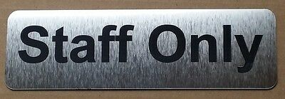 Staff Only Sign - SILVER & BLACK WRITING - 20CM X 6CM / 8IN X 2.4IN - TLC-009