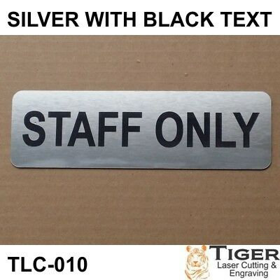 """STAFF ONLY Sign Plaque Silver Black 20cm x 6cm / 7.87"""" x 2.36"""" Outdoor UV Rated"""