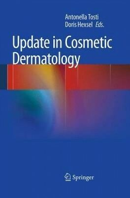 Update in Cosmetic Dermatology by Antonella Tosti.