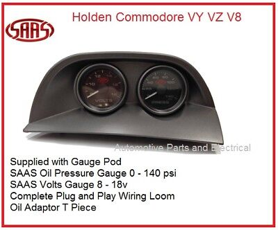 VY VZ V8 Comm SAAS Gauge Pod+Oil Press+Volts Gauge+Wiring Plug in Loom+Oil Adp
