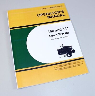 Operators Manual For John Deere 108 111 Lawn Tractor Owners