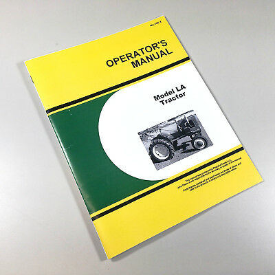 "Operators Manual For John Deere Model ""la"" La Tractor Owners Maintenance"