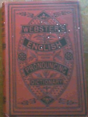 Nuttall, P. Austin .. Webster's Pronouncing Dictionary of the English Language