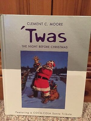 'Twas The Night Before Christmas By Clement C. Moore  Coca-Cola Santa Tribute
