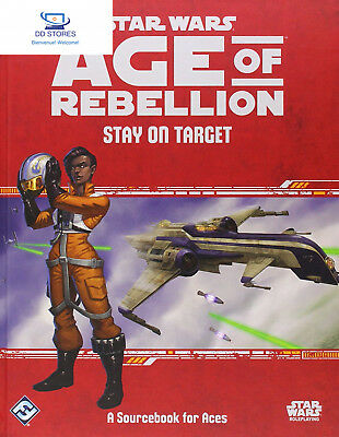 Star Wars Age of Rebellion Roleplaying Game: Stay on Target