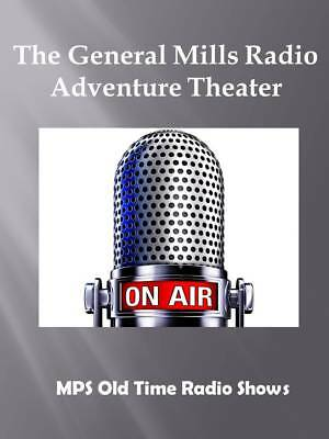 The General Mills Radio Adv .. 56  (OTR) Old Time Radio Shows MP3 on a single CD