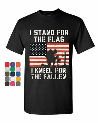 I Stand for the Flag I Kneel for the Fallen T-Shirt Patriotic Military