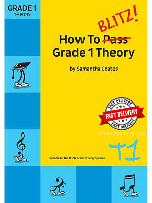 How To Blitz! Grade 1 Theory First Grade One New Edition - Samantha Coates