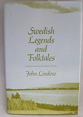 SWEDISH LEGENDS AND FOLKTALES By John Lindow - Hardcover *Excellent Condition*