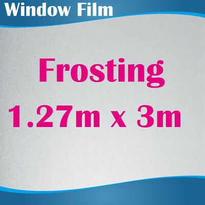 127CM x 3M Privacy Frosted Frost Frosting Window Film Sticker 0.18mm Thick