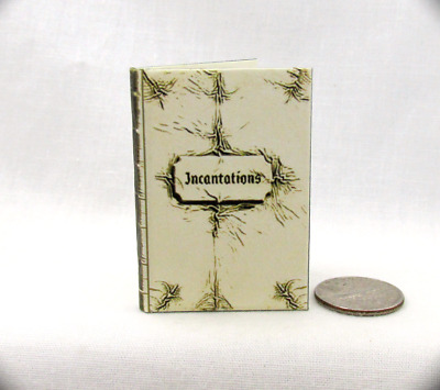 THE WHITE BOOK OF INCANTATIONS 1:6 Scale Readable Illustrated Miniature Book