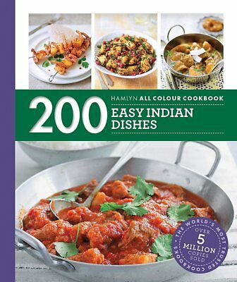 200 Easy Indian Dishes Hamlyn Recipes NEW Paperback Cook Book Cookbook Curry PB