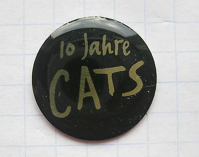 CATS / 10 JAHRE / MUSICAL ................................... Pin (101f)