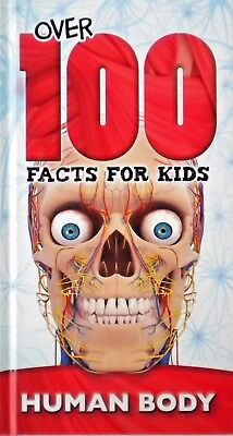 Over 100 Facts For Kids | Human Body | Hardback Book | New