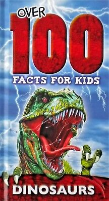 Over 100 Facts For Kids | Dinosaurs | Hardback Book | New