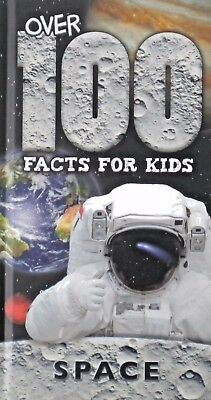 Over 100 Facts For Kids | Space | Hardback Book | New