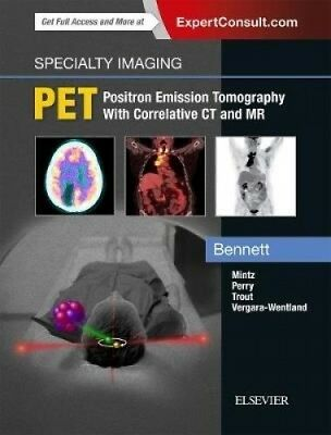 Specialty Imaging: PET (Specialty Imaging) by Paige A. Bennett.