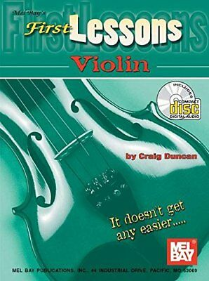 MEL BAY FIRST LESSONS VIOLIN BOOK/CD SET By Craig Duncan *Excellent Condition*
