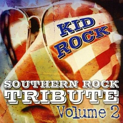 Kid Rock Tribute - Southern Rock Tribute To Kid Rock (CD Used Like New)