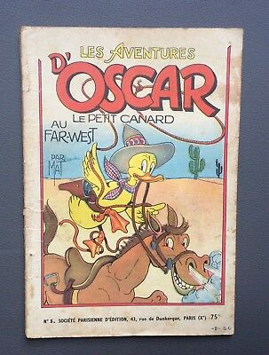Les aventures d'Oscar n°5. Le petit canard au Far-West. SPE. Re 1956 BE