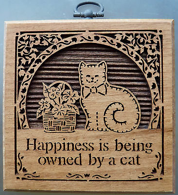 """Lasercraft Happiness Is Being Owned By A Cat Wood Engraved Hanging Plaque 4x4"""""""