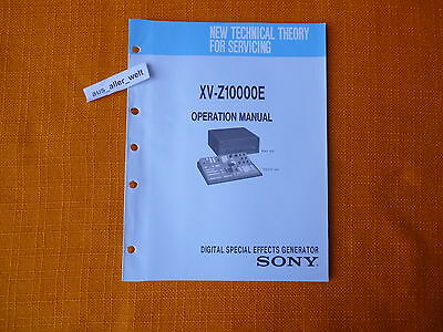 OPERATION MANUAL SONY XV Z10000E english new Technical Theory for Servicing i0