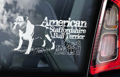 American Staffordshire Terrier -Car Window Sticker- Dog on Board Bull Decal -V08