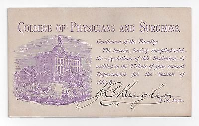 COLLEGE P+S Iowa SURGERY Medical Lecture Ticket SIGNED Civil War SURGEON GENERAL