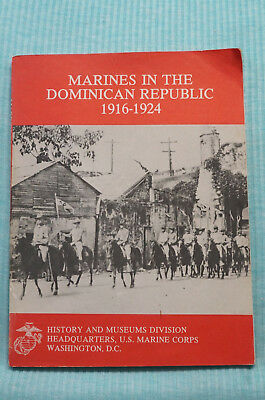 Marines in the Dominican Republic 1916-1924 - History & Museums U.S. Marine Corp
