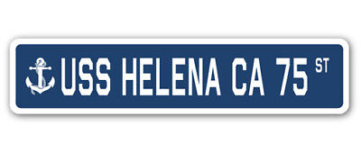 "USS Helena Ca 75 Street [3 Pack] of Vinyl Decal Stickers 1.5"" X 7"""