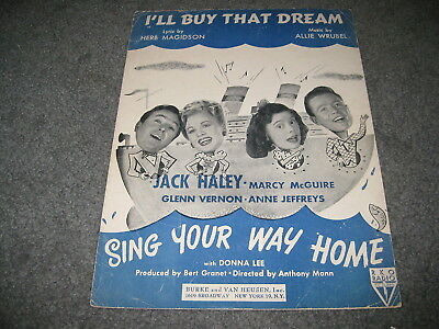 Vintage Sheet Music - I'll buy that dream Sing Your way home Jack Haley 1945