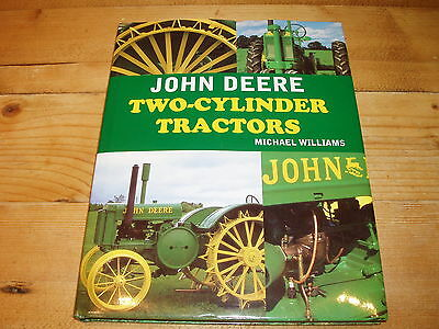 John Deere Two-Cylinder Tractors a book  by Michael Williams