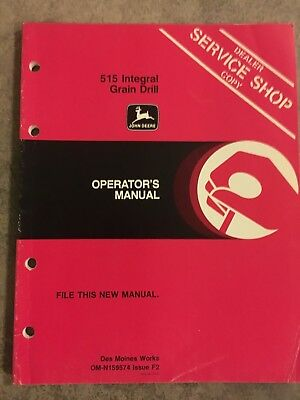 John Deere 515 Integral Grain Drill Operator's Manual