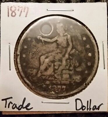 1877-P Trade Dollar! 90% Silver! Holed!
