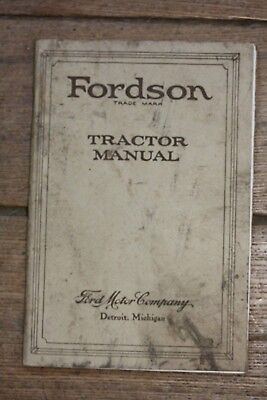ORIGINAL 1923 FORDSON Tractor Manual, Ford Motor Company