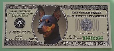 Miniature Pinscher One Million Dollar Bill  *** For Those Who Love Min Pins! ***