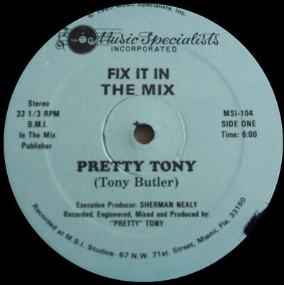 ELECTRO CLASSIC - Pretty Tony – Fix It In The Mix - Music Specialists – SUNNYV