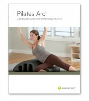 Balanced Body Manual - Pilates Arc. Shipping is Free