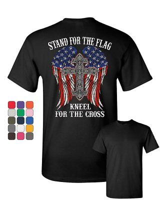 Stand for the Flag Kneel for the Cross T-Shirt Patriot Political