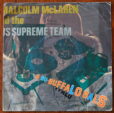 """Malcolm McLaren And The World's Famous Supreme Team – Buffalo Gals 7"""" MALC1 VG"""