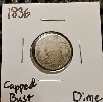 1836 Capped Bust Dime!  89% Silver! Holed! Free Shipping!