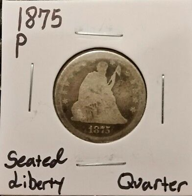 1875-P Seated Liberty Quarter! 90% Silver! Free Shipping!