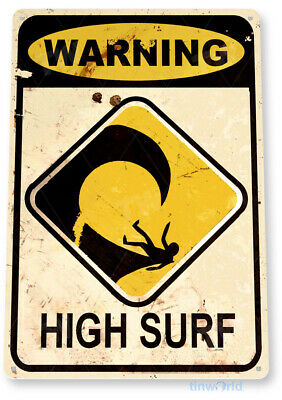 TIN SIGN B851 Warning High Surf Beach House Cottage Rustic Surf Metal Decor