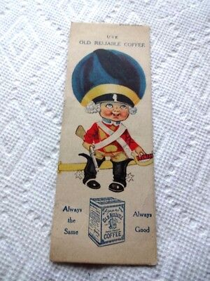1916 Advertising Book Mark and Calendar, Old Reliable Fancy Roasted Coffee