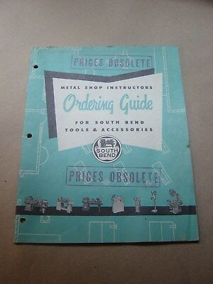 Metal Shop Instructor's Ordering Guide for South Bend Tools and Accessories