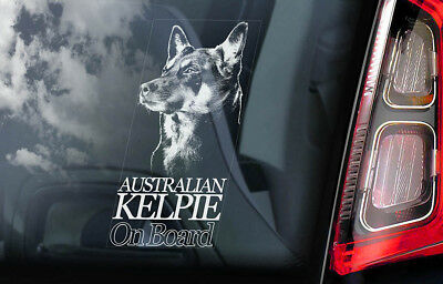 Australian Kelpie on Board - Car Window Sticker - Farmer Barb Dog Sign Decal V01