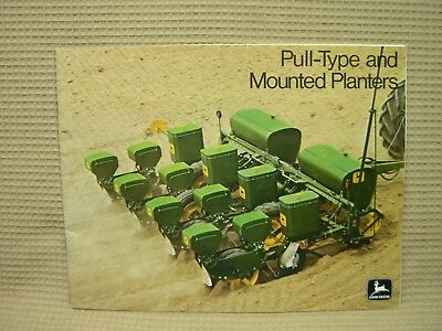 1972 JOHN DEERE PULL - TYPE AND MOUNTED PLANTERS BROCHURE 27pg